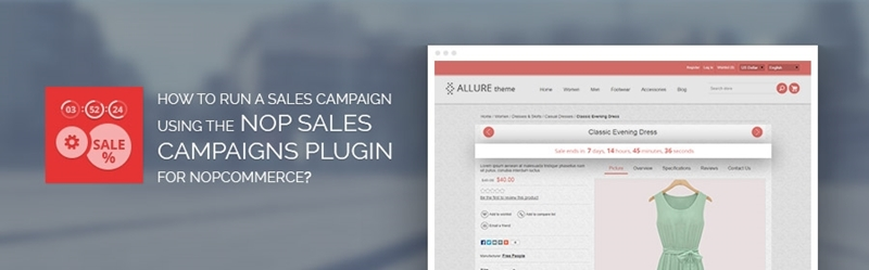 How to run a sales campaign using the Nop Sales Campaigns Plugin for nopCommerce