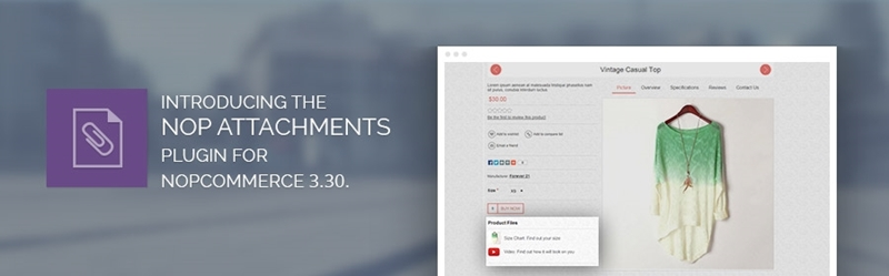 Introducing the Nop Attachments plugin for nopcommerce 3.30.