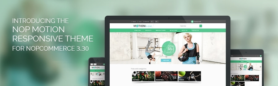 Introducing the Nop Motion Responsive Theme for nopCommerce 3.20