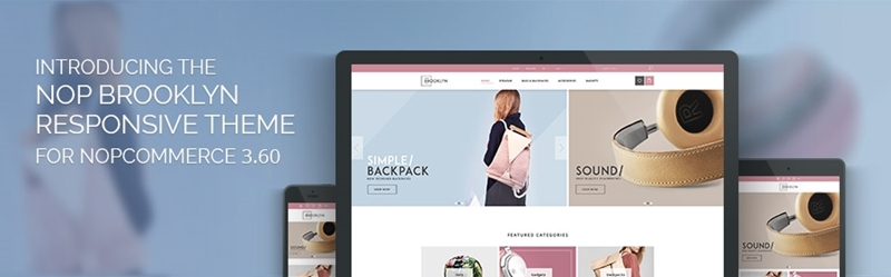 One theme, two styles, enhanced functionality – meet the new Nop Brooklyn Theme.