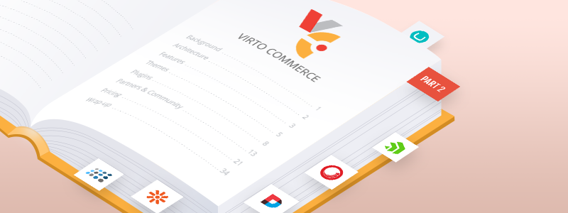 Virto Commerce Review: Features, Architecture, Themes, and Plugins