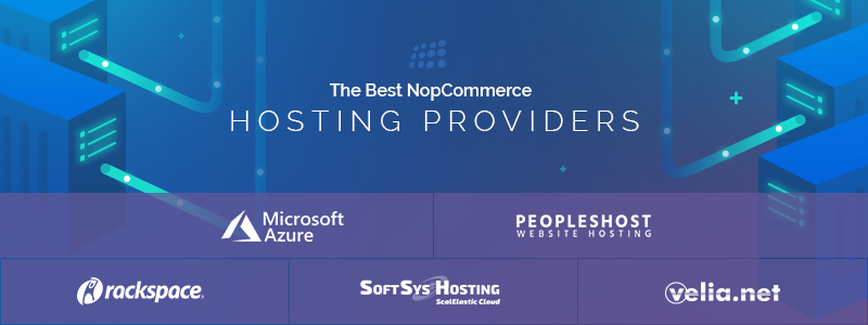 The Best NopCommerce Hosting Providers for 2019