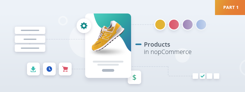 A beginner's guide to nopCommerce product types, so every nopCommerce newbie feels like a real pro.