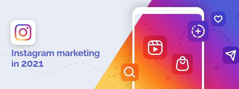 6+ Instagram Trends NopCommerce Merchants Should Look Out for in 2021