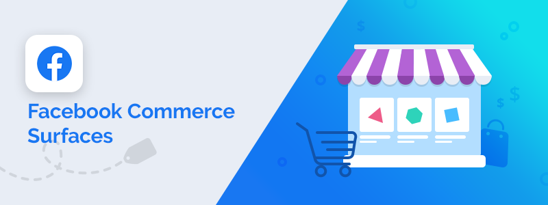 Facebook Commerce in 2021: Еverything you need to know about selling on Facebook