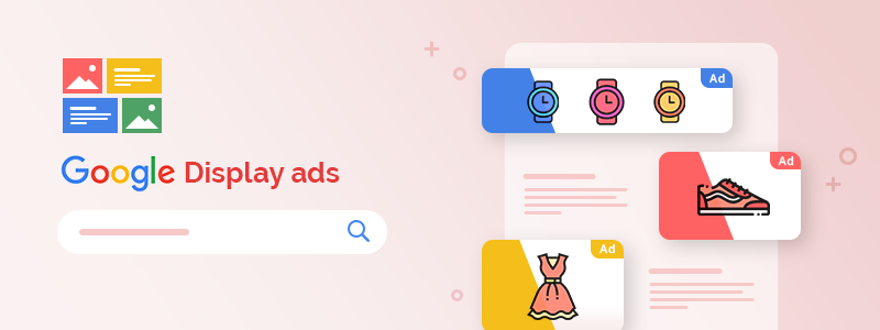 How to Set Up a Google Display Campaign?